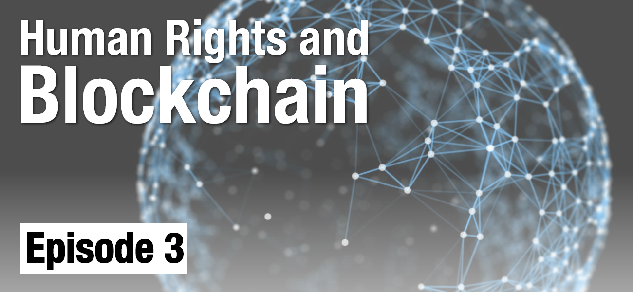 Blockchain Applications in Human Rights