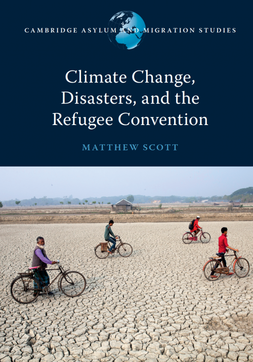 Climate Change, Disasters, and the Refugee Convention
